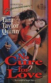 No Cure for Love (Harlequin Superromance, No 624)