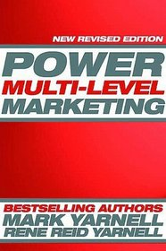 Power Multi-Level Marketing: Building a Successful Network from Ground Zero