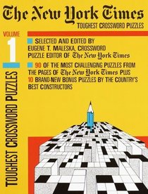 The New York Times Toughest Crosswords Volume 1 (NY Times)