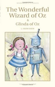 The Wonderful Wizard of Oz and Glinda of Oz (Wordsworth Classics)