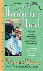Hanging by a Thread (Needlecraft, Bk 6)