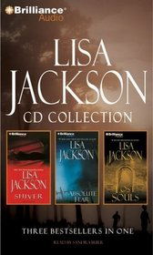 Lisa Jackson CD Collection: Shiver, Absolute Fear, Lost Souls