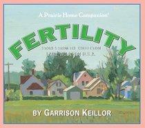 Lake Wobegon U.S.A.: Fertility (Prairie Home Companion)