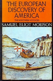 The European Discovery of America: The Northern Voyages, A.D. 500--1600