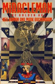 Miracleman: The Golden Age