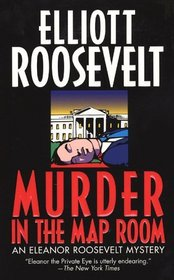 Murder in the Map Room (Eleanor Roosevelt, Bk 17)