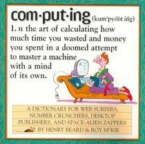 Computing : A Hacker's Dictionary