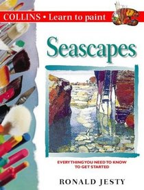 Learn to Paint Seascapes (Collins Learn to Paint)
