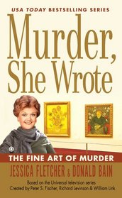 The Fine Art of Murder (Murder, She Wrote, Bk 36)