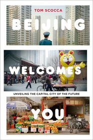 Beijing Welcomes You: Unveiling the Capital City of the Future