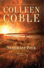 Seagrass Pier (Hope Beach, Bk 3)