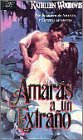 Amaras a un extrano (Come Love a Stranger) (Spanish)