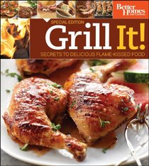 Grill It! Secrets to Delicious Flame-Kissed Food Canada Wal Mart Edition