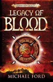 Legacy of Blood (Spartan Quest)