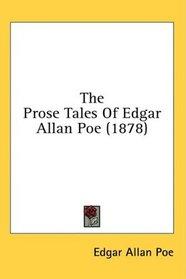 The Prose Tales Of Edgar Allan Poe (1878)