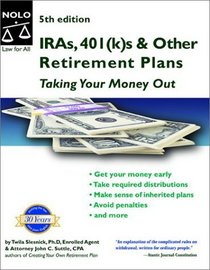 IRAs, 401(k)s  Other Retirement Plans: Taking Your Money Out