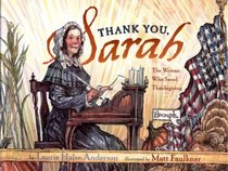 Thank You, Sarah: The Woman Who Saved Thanksgiving