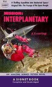 Mission Interplanetary (Voyage of the Space Beagle) (Signet SF, 914)