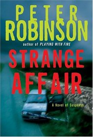 Strange Affair: A Novel of Suspense (Inspector Banks Mysteries)