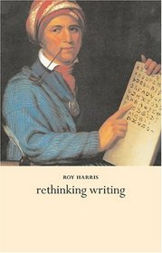 Rethinking Writing (Continuum Collection)