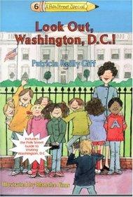 Look Out, Washington D.C. (Kids of the Polk Street School Specials, Bk 6)