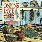 Onions Love Herbs (Fresh from the Garden Cookbook)