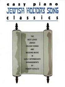 Easy Piano Jewish Holiday Song Classics (Easy Piano Classics Series)