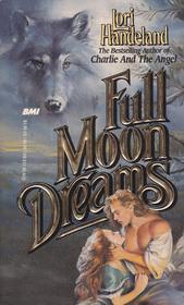 Full Moon Dreams