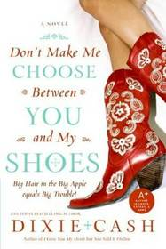 Don't Make Me Choose Between You and My Shoes (Domestic Equalizers, Bk 4)