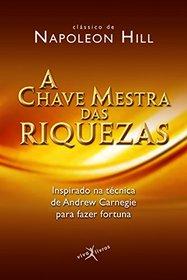A Chave Mestra Das Riquezas (Em Portuguese do Brasil)