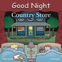 Good Night Country Store (Good Night Our World series)