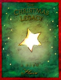 The Christmas Legacy: A Poem