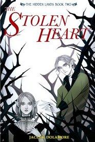 The Stolen Heart (The Hidden Lands) (Volume 2)