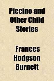 Piccino and Other Child Stories