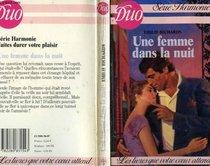 Une Femme dans la Nuit (Collections Duo/S�rie Harmonie, No. 154)
