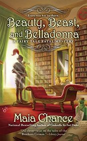 Beauty, Beast, and Belladonna (Fairy Tale Fatal, Bk 3)