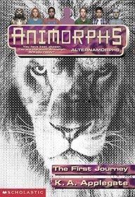 The First Journey (Animorphs Alternamorphs)
