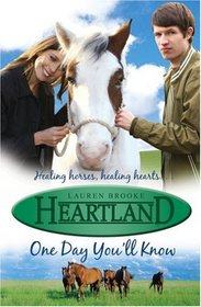 One Day You'll Know (Heartland, Bk 6)