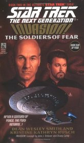 Invasion: The Soldiers of Fear (Star Trek: The Next Generation, No 41)