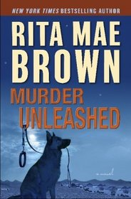 Murder Unleashed (Mags and Baxter, Bk 2)