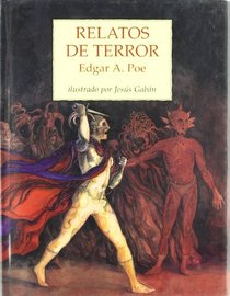 Relatos de terror / Tales of Terror (Spanish Edition)