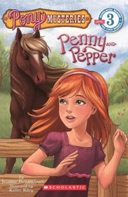 Penny & Pepper (Turtleback School & Library Binding Edition) (Scholastic Reader Pony Mysteries - Level 3)