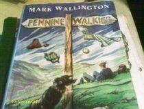 PENNINE WALKIES: BOOGIE UP THE PENNINE WAY