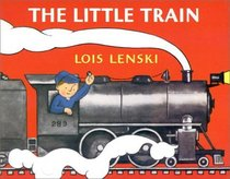 The Little Train (Lois Lenski Books)