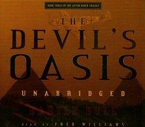 The Devil's Oasis: Anton Rider Trilogy, Book Three