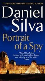 Portrait of a Spy (Gabriel Allon, Bk 11)