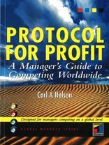 Protocol for Profit: A Manager's Guide to Competing Worldwide