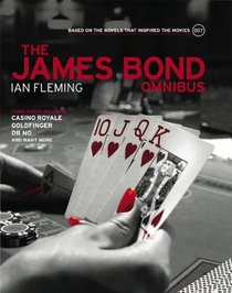 James Bond: Omnibus Volume 001: Based on the novels that inspired the movies (James Bond Graphic Novels)
