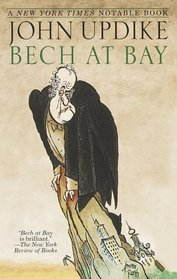 Bech at Bay (Quasi-Novels)