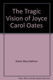 The Tragic Vision of Joyce Carol Oates